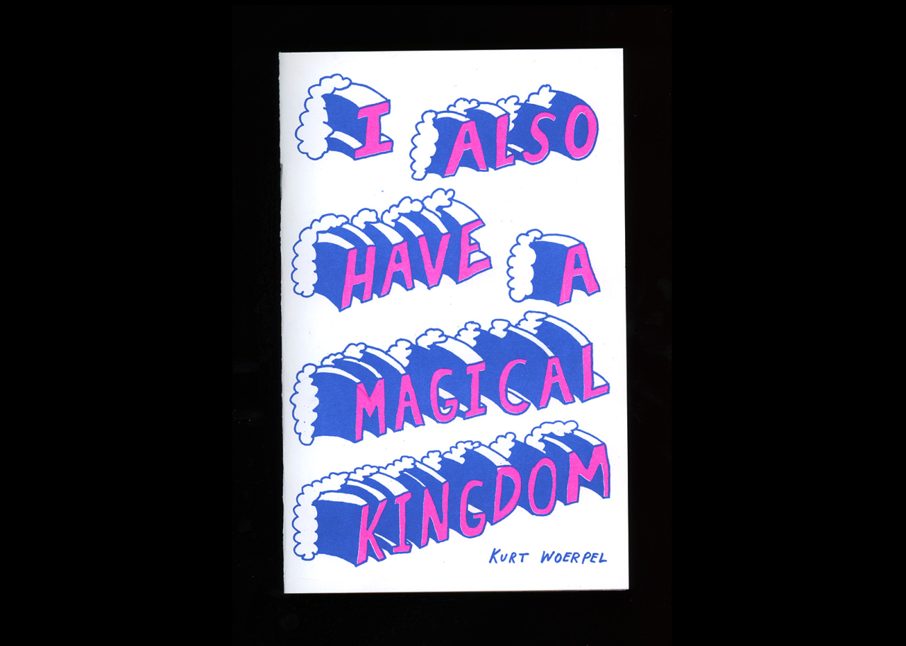 TXTbooks I Also Have A Magical Kingdom – Kurt Woerpel