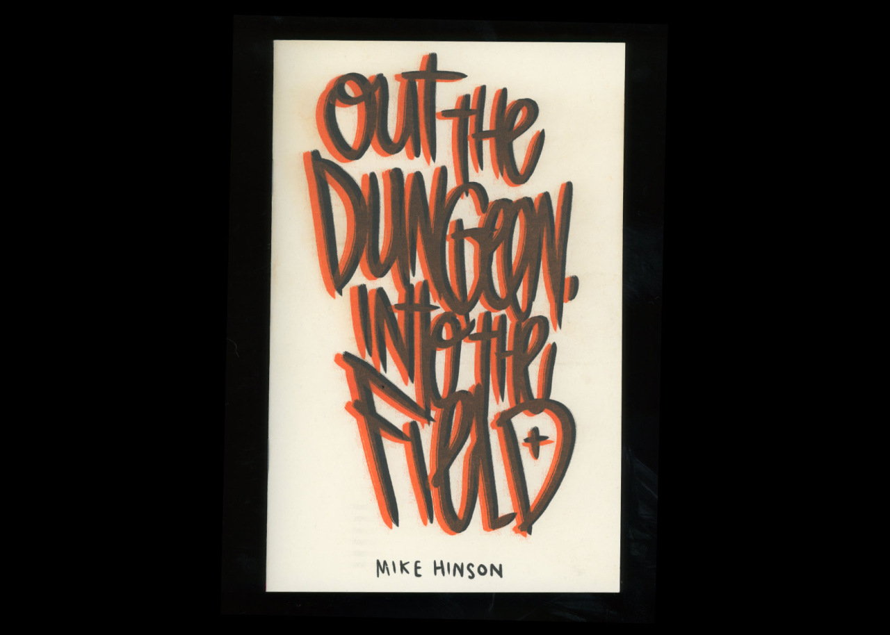 TXTbooks Out The Dungeon Into The Field – Mike Hinson