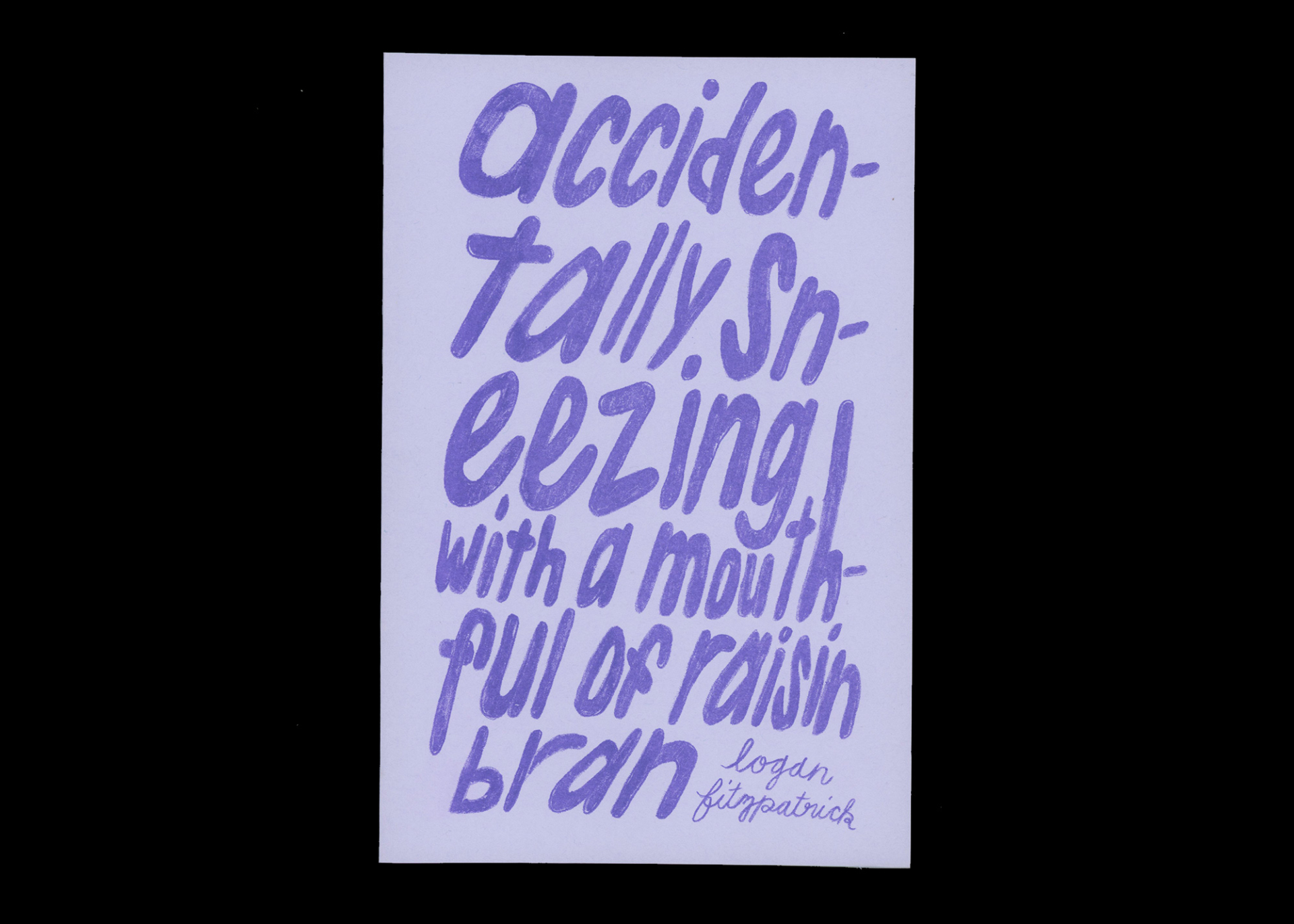 TXTbooks Accidentally Sneezing With A Mouthful of Raisin Bran – Logan Fitzpatrick
